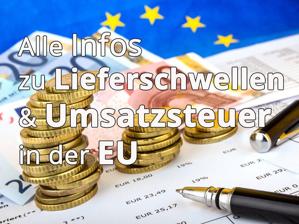 Lieferschwellen in der EU Papiere mit Geld und Stiften